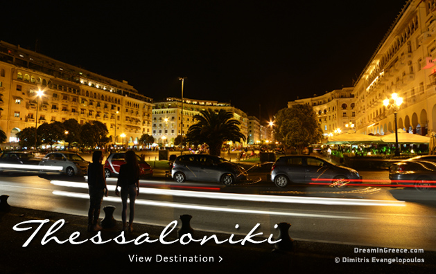 Vacations in Thessaloniki Greece Travel Guide of Greece