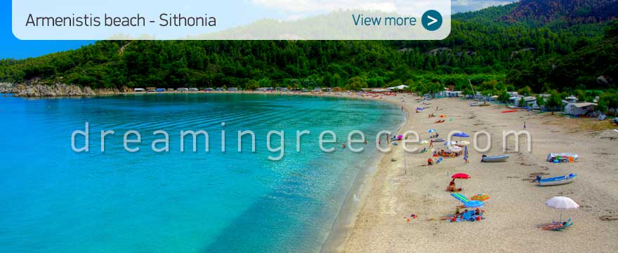 Armenistis beach Halkidiki Beaches Sithonia Greece. Chalkidiki vacations.