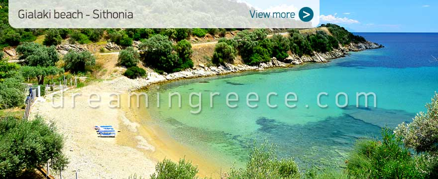 Gialaki beach Halkidiki Beaches Sithonia Greece. Holidays in Chalkidiki.
