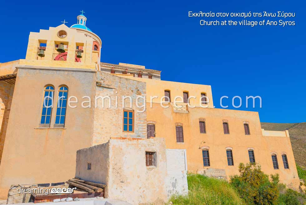 Church Ano Syros Village. Discover Greece
