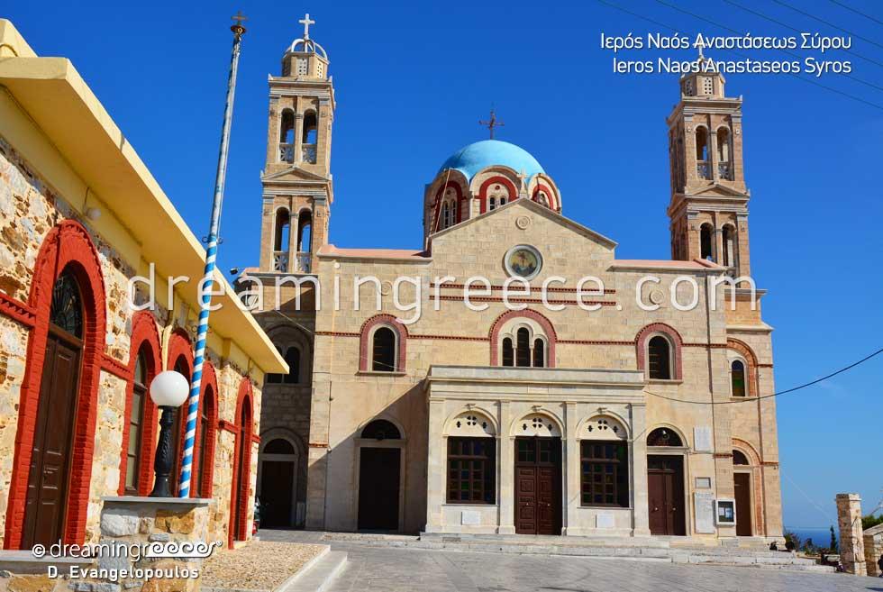Ieros Naos Anastaseos Syros island Greece