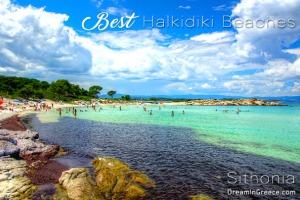 Vacations Halkidiki. Travel Greece. Best Halkidiki Beaches
